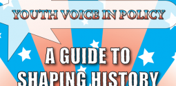 Youth Voice in Policy: A Guide to Shaping History