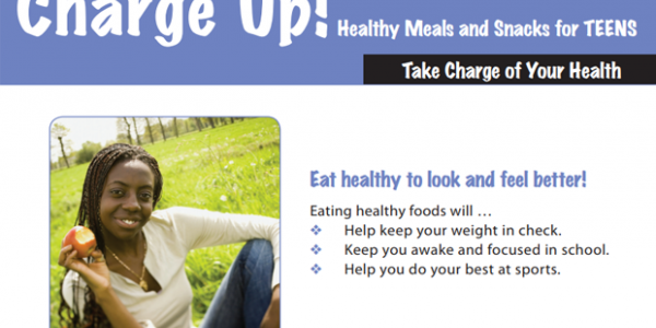 Charge Up! Healthy Meals and Snacks for Teens