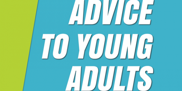 Advice to Young Adults